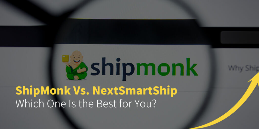 ShipMonk Vs. NextSmartShip: Which One is the Best for You?