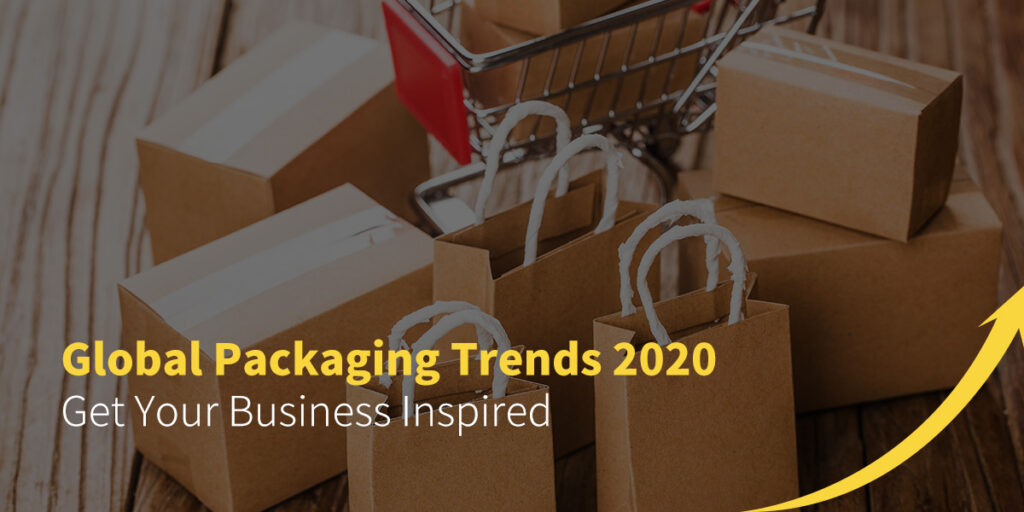 Global Packing Trends 2020 - Get Your Business Inspired