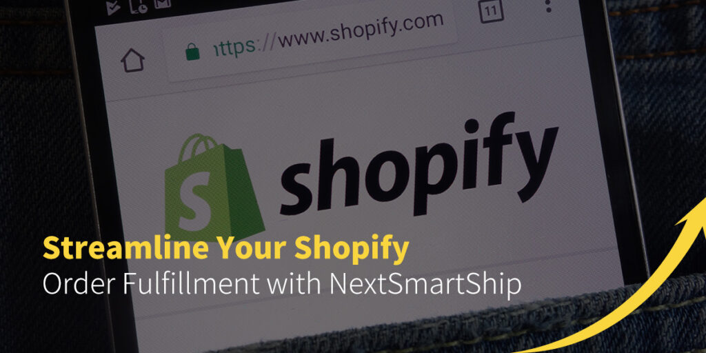 Streamline Your Shopify Order Fulfillment with NextSmartShip
