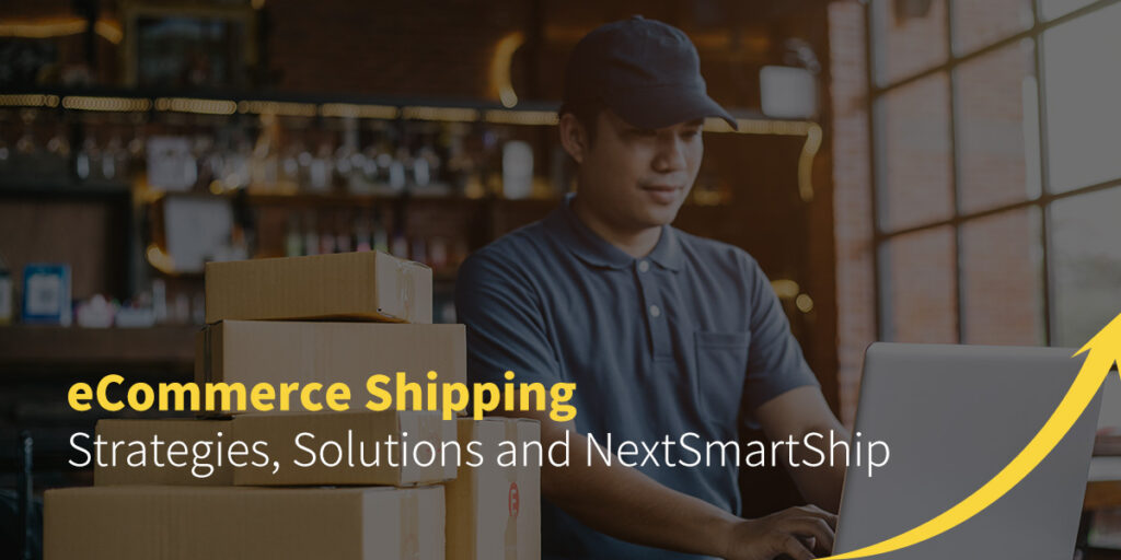eCommerce Shipping Strategies, Solutions