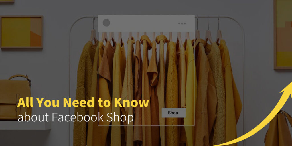 All You Need to Know about Facebook Shop