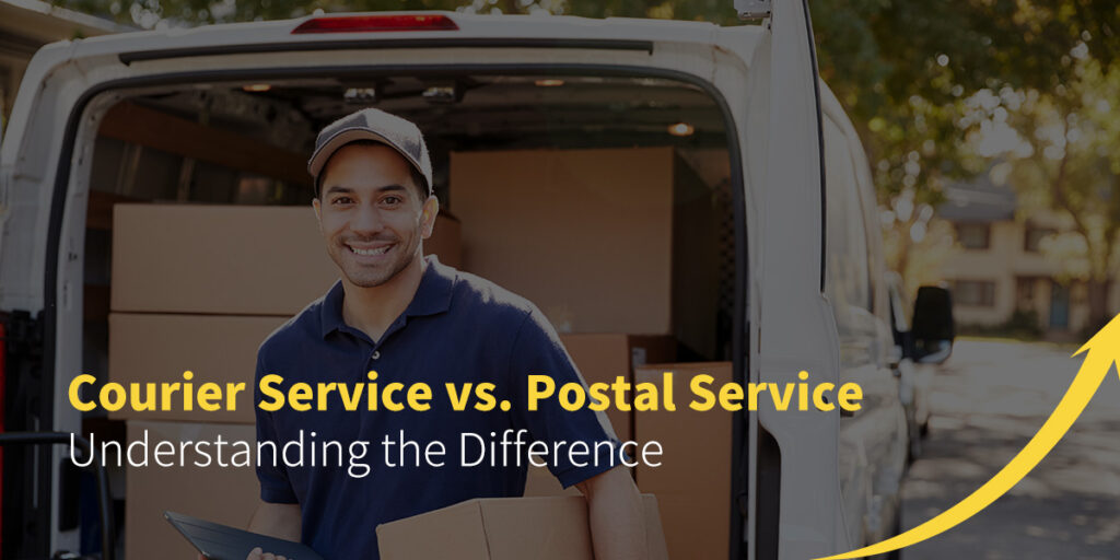 Courier Service vs. Postal Service — Understanding the Difference