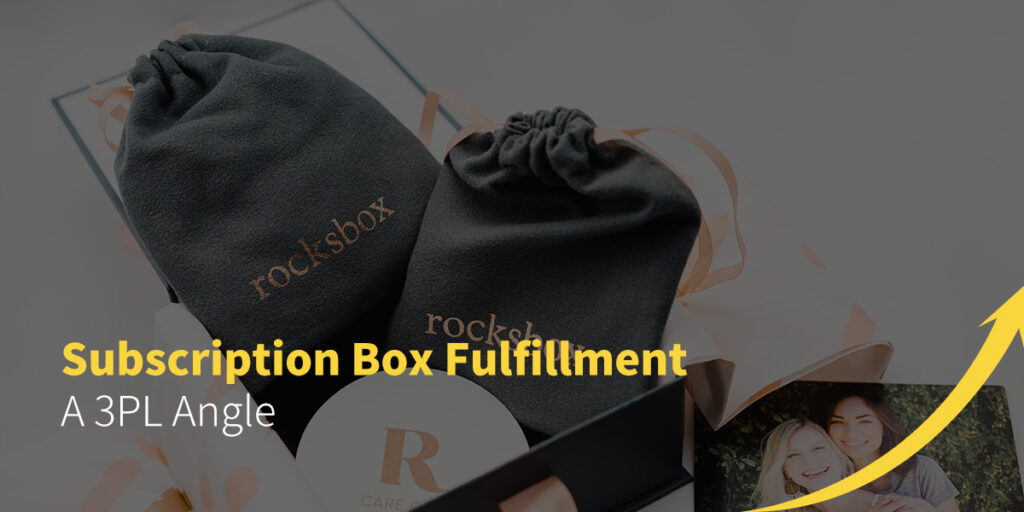 Subscription Box Fulfillment