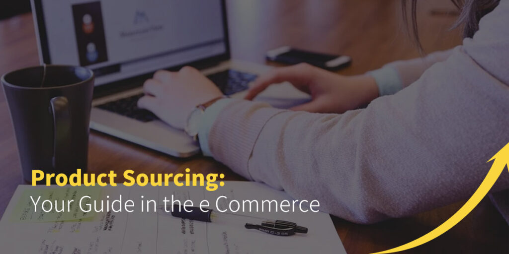 Product Sourcing Guide for eCommerce Business